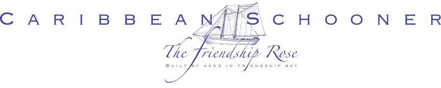 Friendship Rose Caribbean Schooner